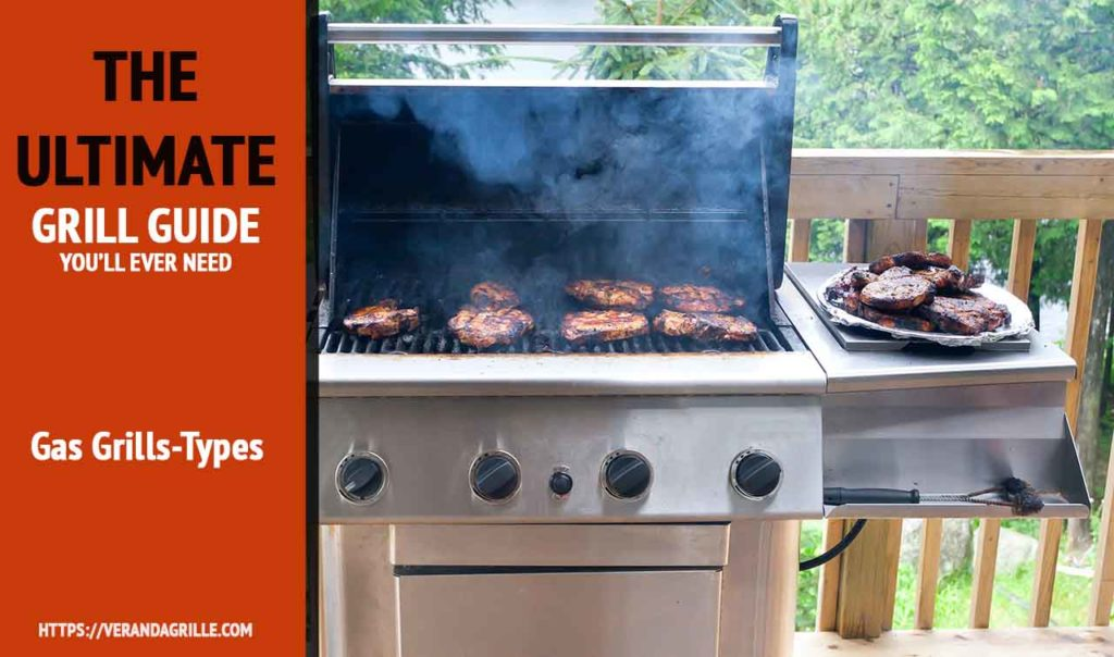best gas grills - types|pros and cons